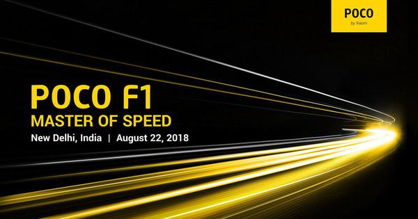 Xiaomi Pocophone Poco F1 India launch confirmed for August 22nd in New Delhi