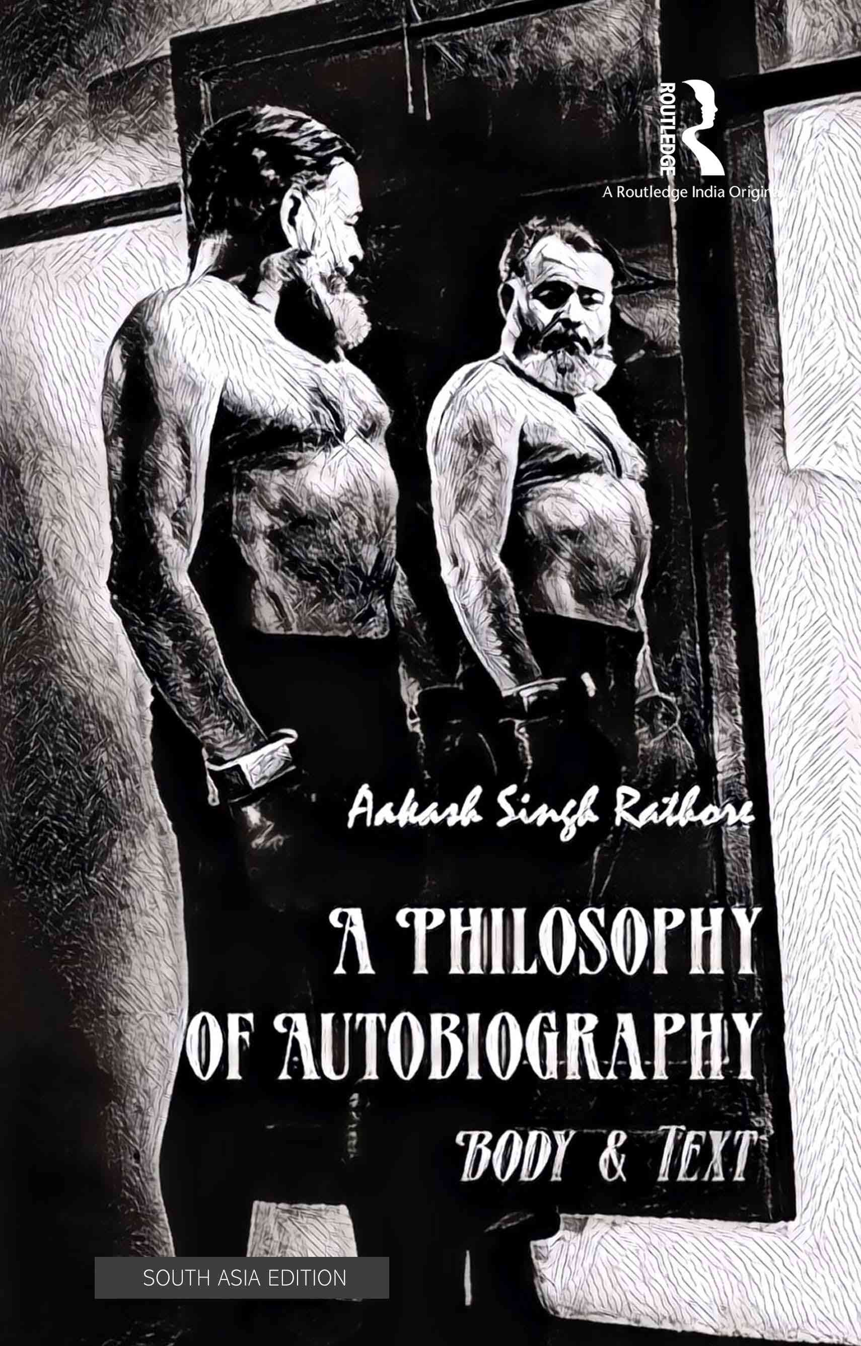 'A Philosophy of Autobiography' by Aakash Singh Rathore