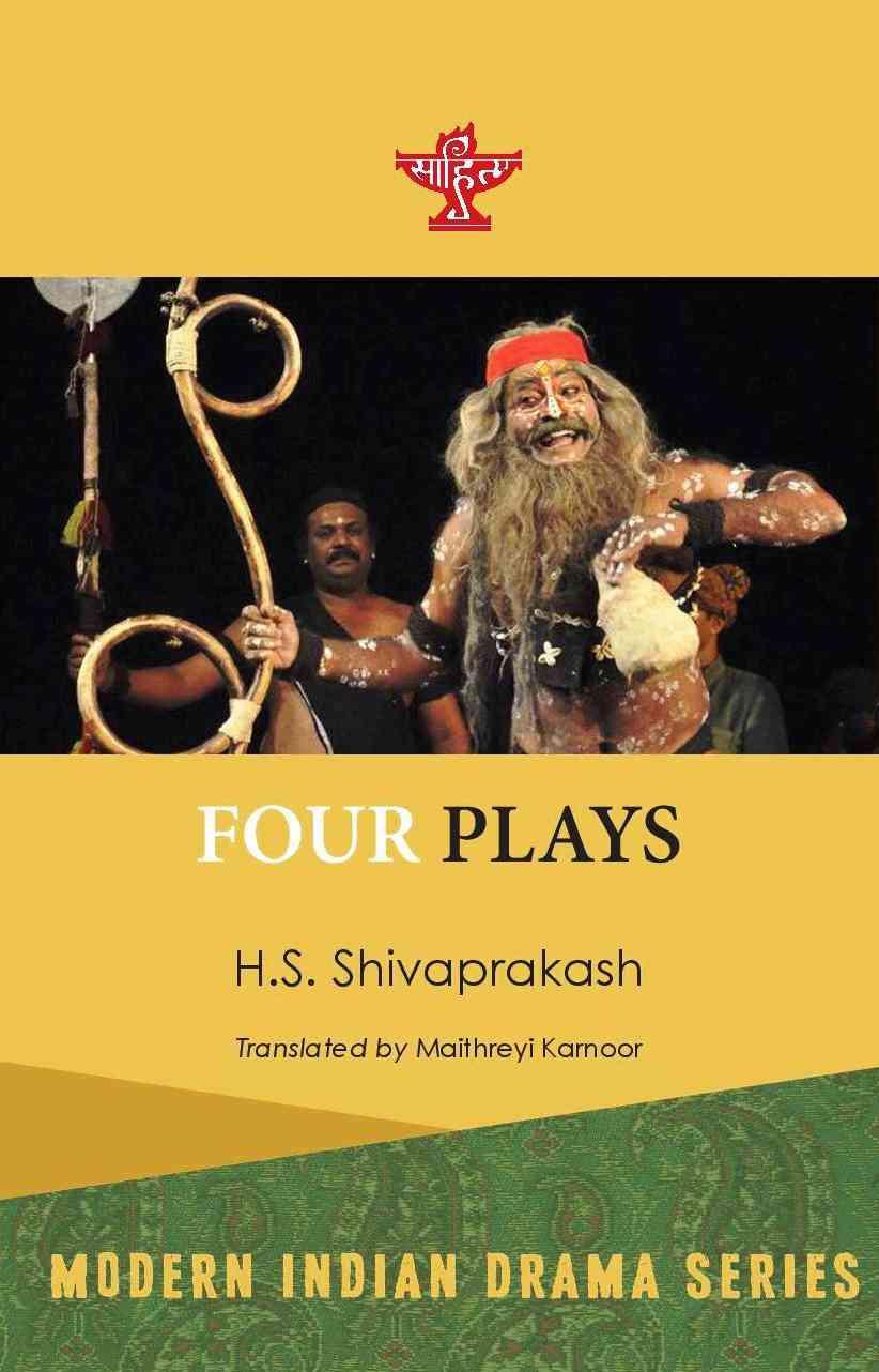 Four Plays, HS Shivaprakash