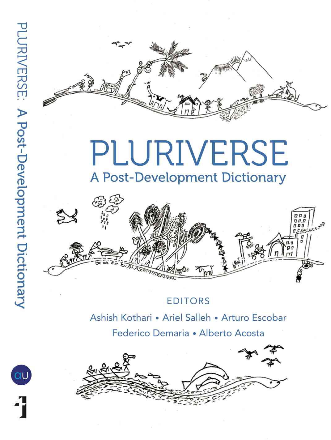 Pluriverse: A Post-Development Dictionary
