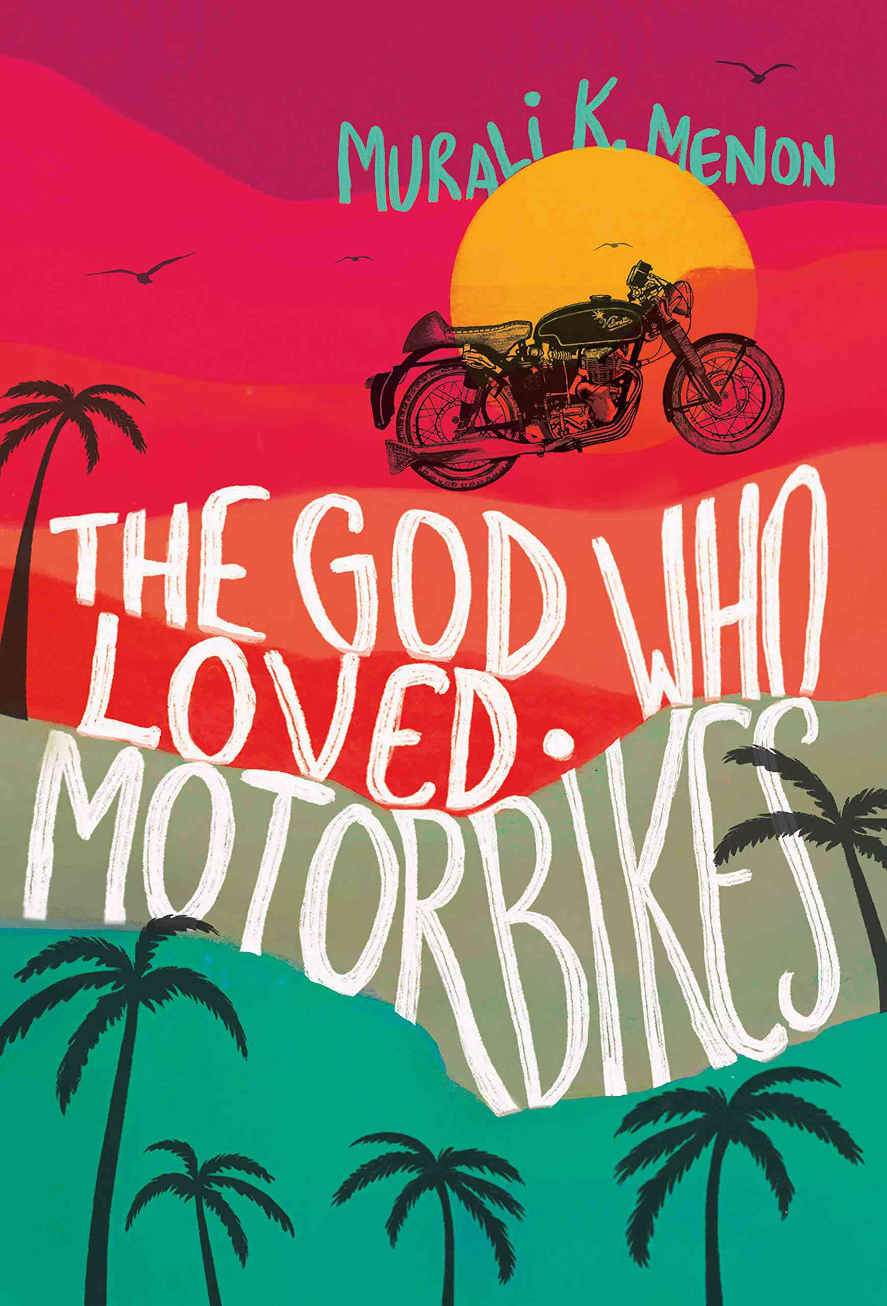 The God Who Loved Motorbikes