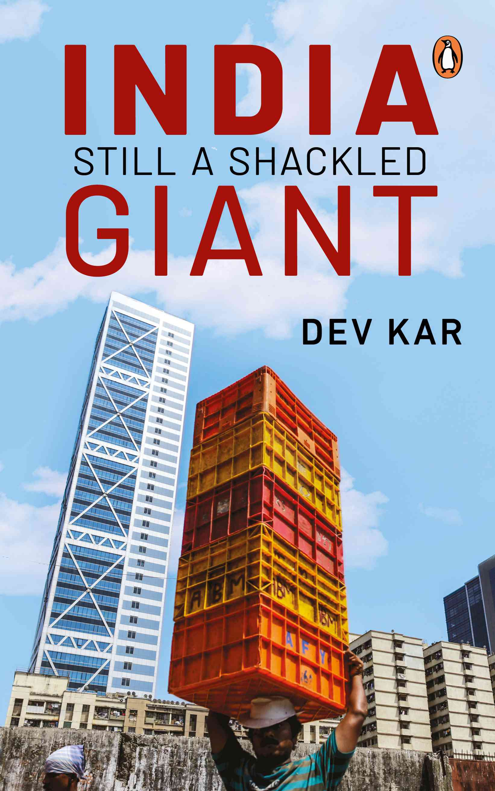 India Still A Shackled Giant