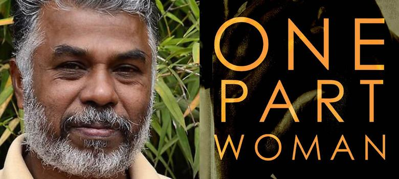 'One Part Woman': the novel that Tamil writer Perumal Murugan is being hounded for