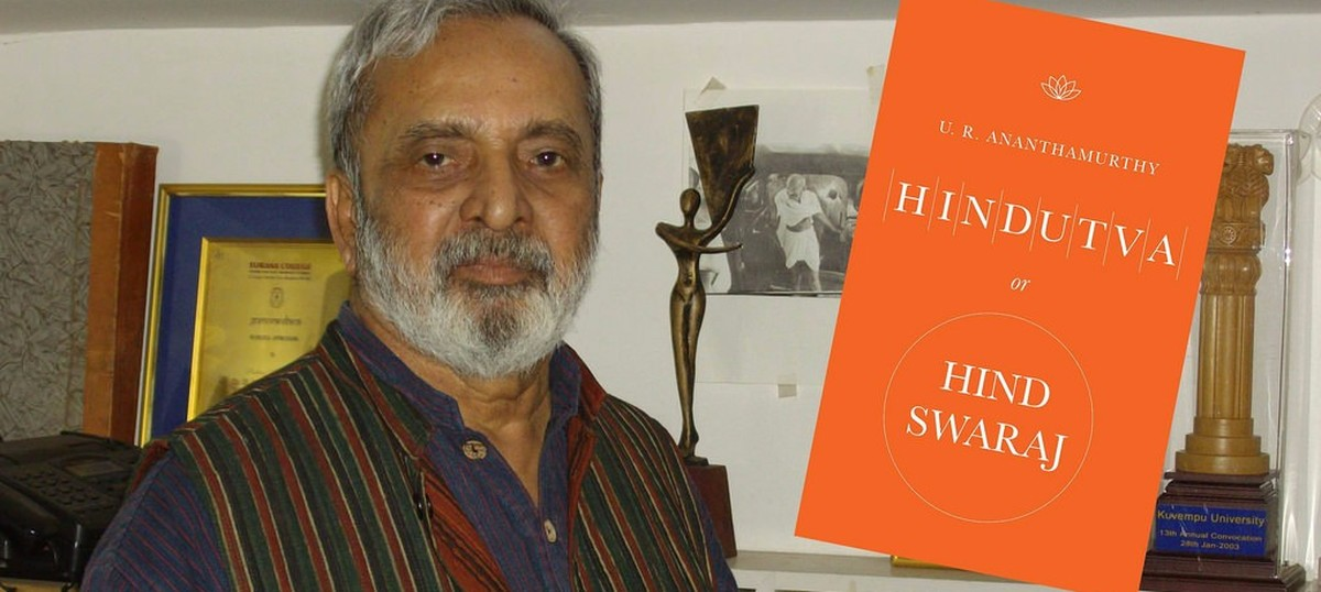 Godse's final speech should be compared with Modi's fervent words of patriotism: UR Ananthamurthy