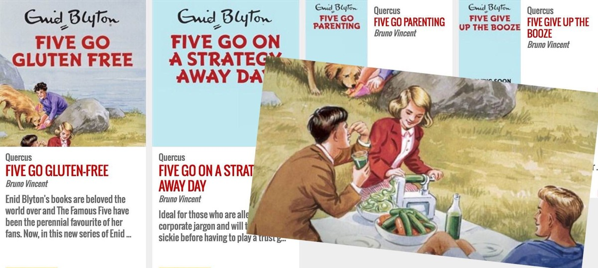 Enid Blyton's Famous Five give up booze and gluten, become parents. Are you ready for this?