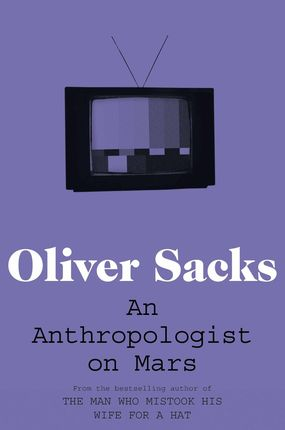 An Anthropologist on Mars: Seven Paradoxical Tales