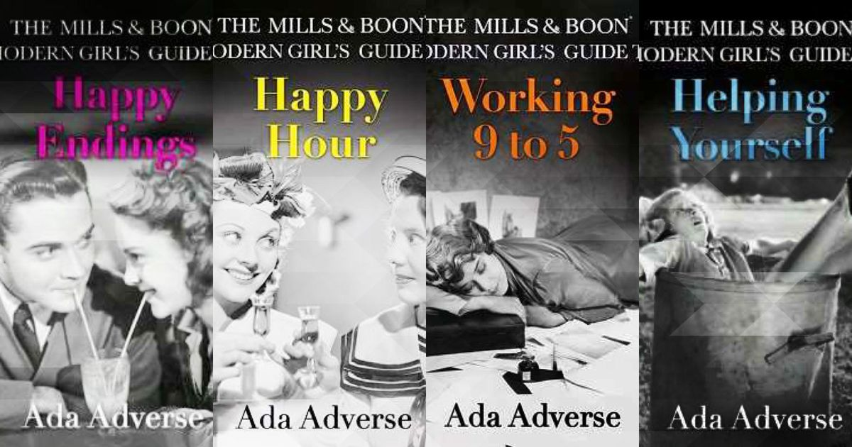 These are not your aunt's Mills & Boons. They're funny and fierce. And they aren't romances