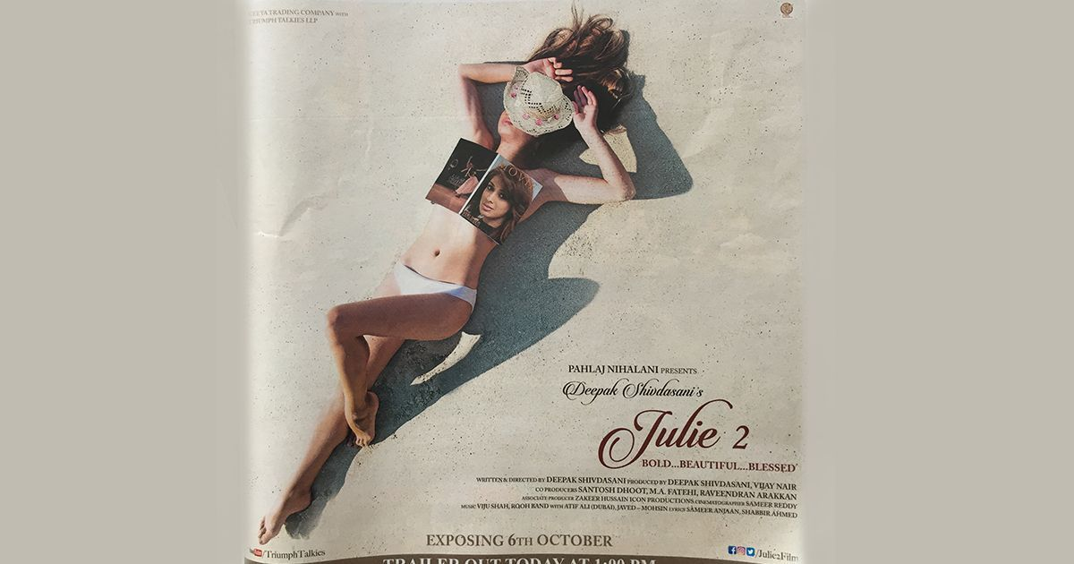 'He's covered her face with a dosa': Ad for Pahlaj Nihalani's erotic film 'Julie 2' draws laughs