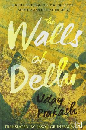 The Walls of Delhi