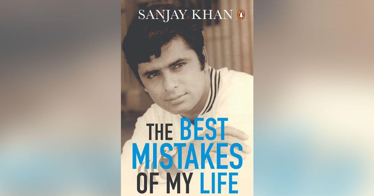 Sanjay Khan's autobiography 'The Best Mistakes Of My Life' to be out soon