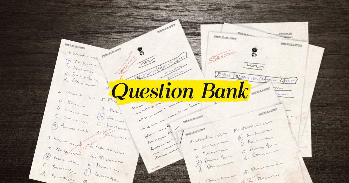 UPSC Exam Question Paper Bank: Preparatory questions for the UPSC exam