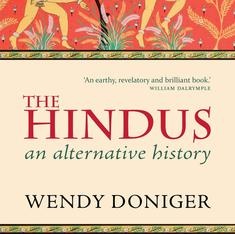 I intend to keep celebrating the diversity, pluralism and sensuality of Hindus: an extract from Doniger's withdrawn book