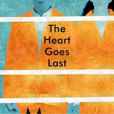 First read: an excerpt from Margaret Atwood's 'The Heart Goes Last'