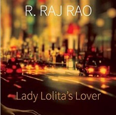 'Lady Lolita's Lover' shows us there can be no Great Indian Novel right now