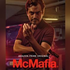 In 'McMafia', Russian gangsters, family ties and Nawazuddin Siddiqui