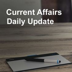 Current affairs wrap of the day: September 26th, 2019